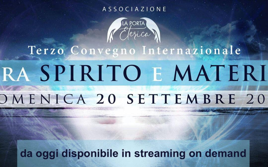 Tra Spirito e Materia – convegno in streaming – registrazione dell'evento del 20 settembre